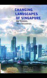 GES1003 A+ notes (Changing Landscape of Singapore)