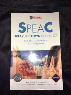 """Speak and Listen in Context"" Oral Communication Textbook for Senior High School"