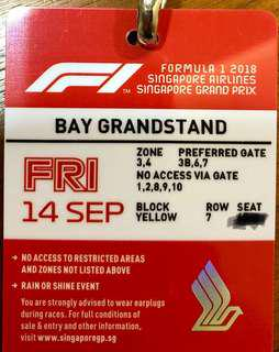 F1 TICKET SINGAPORE GP 2018 F1 FRIDAY 14 SEPT BAY GRANDSTAND YELLOW BLOCK / JAY CHOU