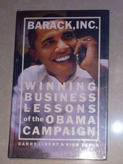 WINNING BUSINESS LESSONS of the OBAMA CAMPAIGN