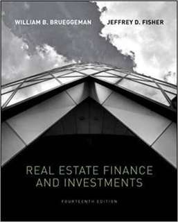 E-Book version of Real Estate Finance and Investments: Brueggeman, William B., and Fisher, Jeffrey
