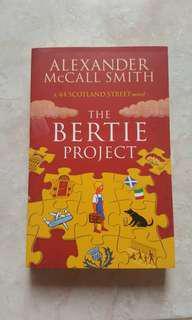 A 44 Scotland Street novel: The Bertie Project by Alexander McCall Smith