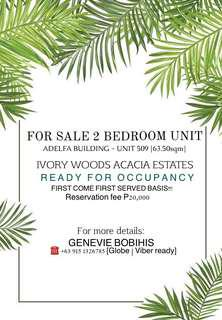 RFO 2 BEDROOM FOR SALE IN IVORY WOOD ACACIA ESTATES (BIGGER UNIT LAYOUT)