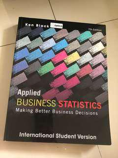 Applied business statistics making better business decisions ( Ken black ) 7th edition