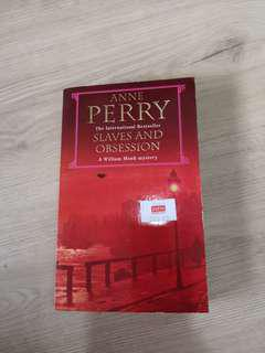 Anne Perry: Slaves and Obsession