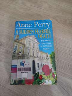 Anne Perry: A sudden Fearful Death