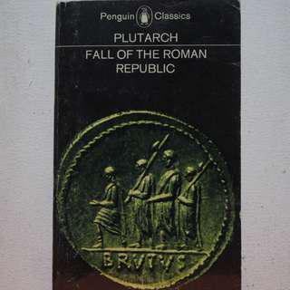 Fall of the Roman Republic [Plutarch]