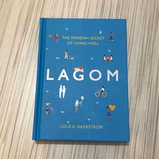 Lagom : The Swedish Secret of Living Well