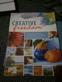 Creative Freedom, how to paint.
