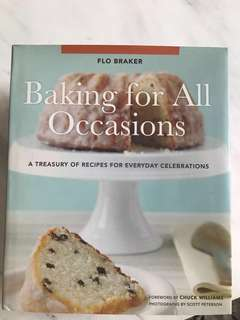 Baking for all occasions book Flo Braker