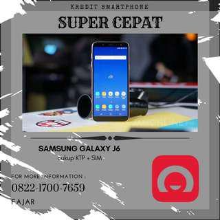 Ready Stock Samsung Galaxy J6 bisa kredit porses cepat 3 menit
