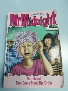 Mr Midnight (Wormhead, They Came From The Drain)