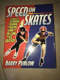 Speed on Skates (an informative book on how to skate)