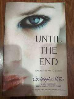 Until The End Trilogy (Christopher Pike)
