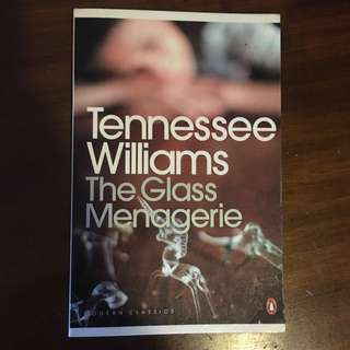The Glass Menagerie- Tennessee Williams