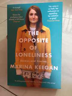 The Opposite of Loneliness (essays and stories)