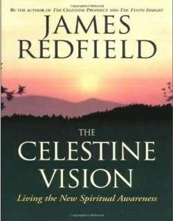 Celestine Vision by James Redfield