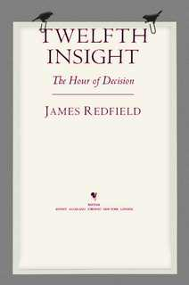The Twelve Insight by James Redfield