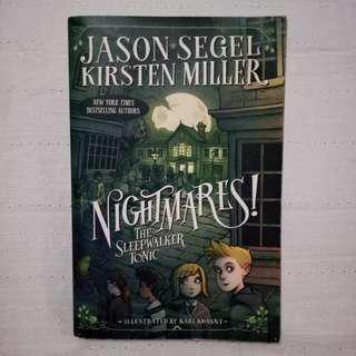 Jason Segel, Kirsten Miller - Nightmares! The Sleepwalker Tonic