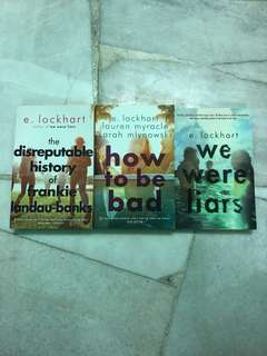 We Were Liars, How to be Bad, The Disreputable History of Frankie Landau-Banks