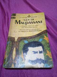 Guy De Maupassant: A Complete Novel, An Essay  and Eleven Short Stories