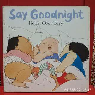 🚚 Say Goodnight by Helen Oxenbury