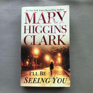 I'll be seeing you ( Mary Higgins Clark )