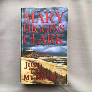 Just take my heart ( Mary Higgins Clark )