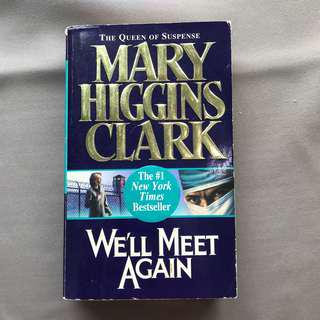 We'll meet again ( Mary Higgins Clark )
