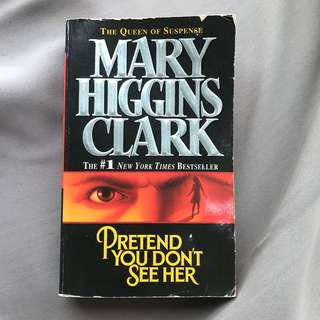 Pretend you don't see her ( Mary Higgins Clark )