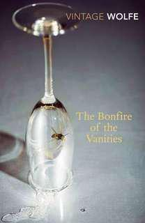 The Bonfire of the Vanities  3.82 (57,679 ratings by Goodreads) Paperback Vintage Classics English By (author)  Tom Wolfe