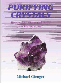 Purifying Crystal. How to purify and charge your healing crystal