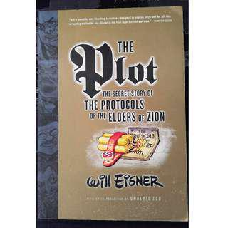 The Plot: The Secret Story of The Protocols of the Elders of Zion by Will Eisner  (Comic)