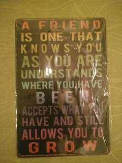 Friend metal tin sign