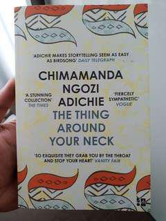 The Thing Around Your Neck (Chimanda Ngozi Adichie)