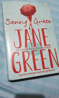 Hardbound new Saving Grace by Jane Green