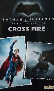 Batman -Superman. Cross Fire