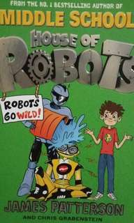 House of Robots . Robots Go Wild