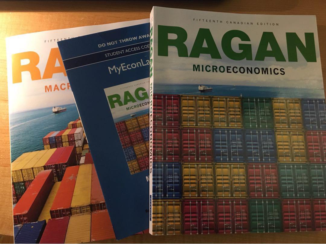Ragan micro and Macroeconomics with unused MyEconLab