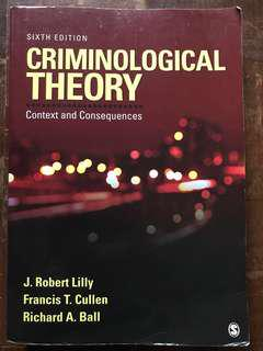 Criminological Theory Context and Consequences (Sixth Edition)