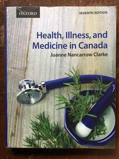 Health, Illness and Medicine in Canada