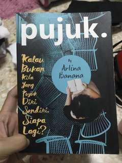 Pujuk. by Arlina Banana