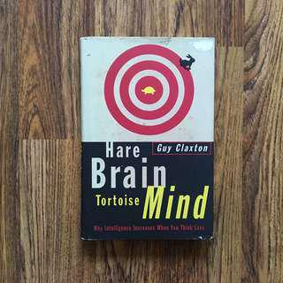 🚚 Hare Brain, Tortoise Mind - Guy Claxton