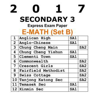 2017 Sec 3 E Math exam paper / Set B / Express / Secondary 3 / Sec 3 / Mathematics / E-Math / EMath / Maths / Math / exam paper / test paper / past year papers / Top School Paper / testpaper