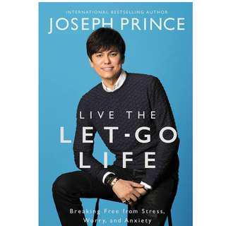 Joseph Prince Live The Let Go Life