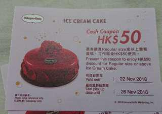 Haagen Dzs Cash Coupon 雪糕蛋糕券$50 每張 each. Ice Cream Cake 2018年11月22日到期