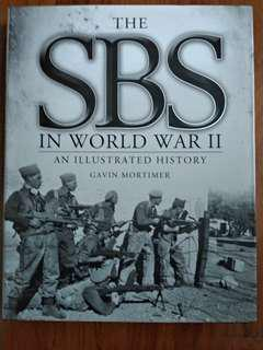 The SBS in World War 2 An Illustrated History 256 pages brand New