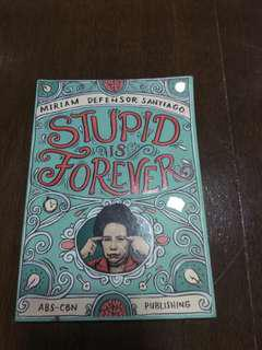 Stupid is Forever - Miriam Defensor Santago