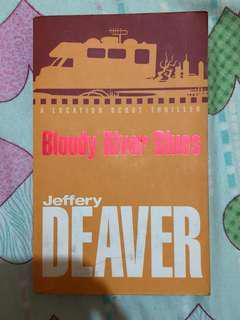 Bloody River Blues by Jeffrey Deaver