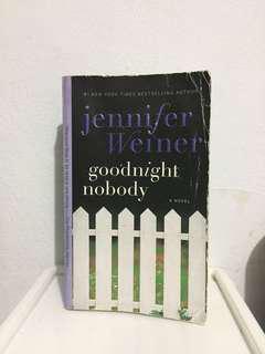 Goodnight Nobody - Jennifer Weiner